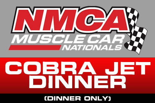 Cobra Jet Reunion <br> Dinner Only