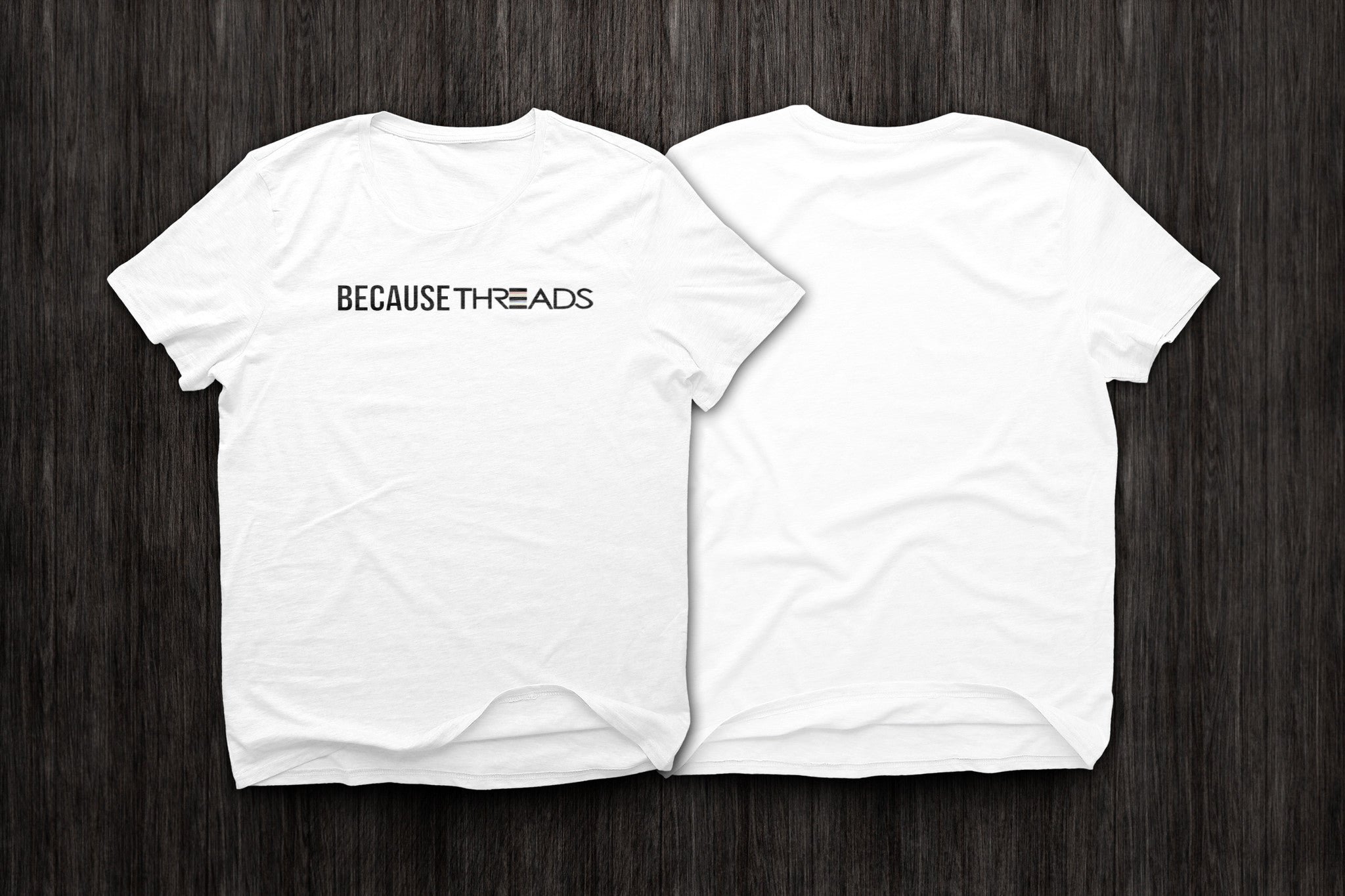 BecauseThreads T-Shirt