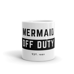 Mermaid Off Duty Mug