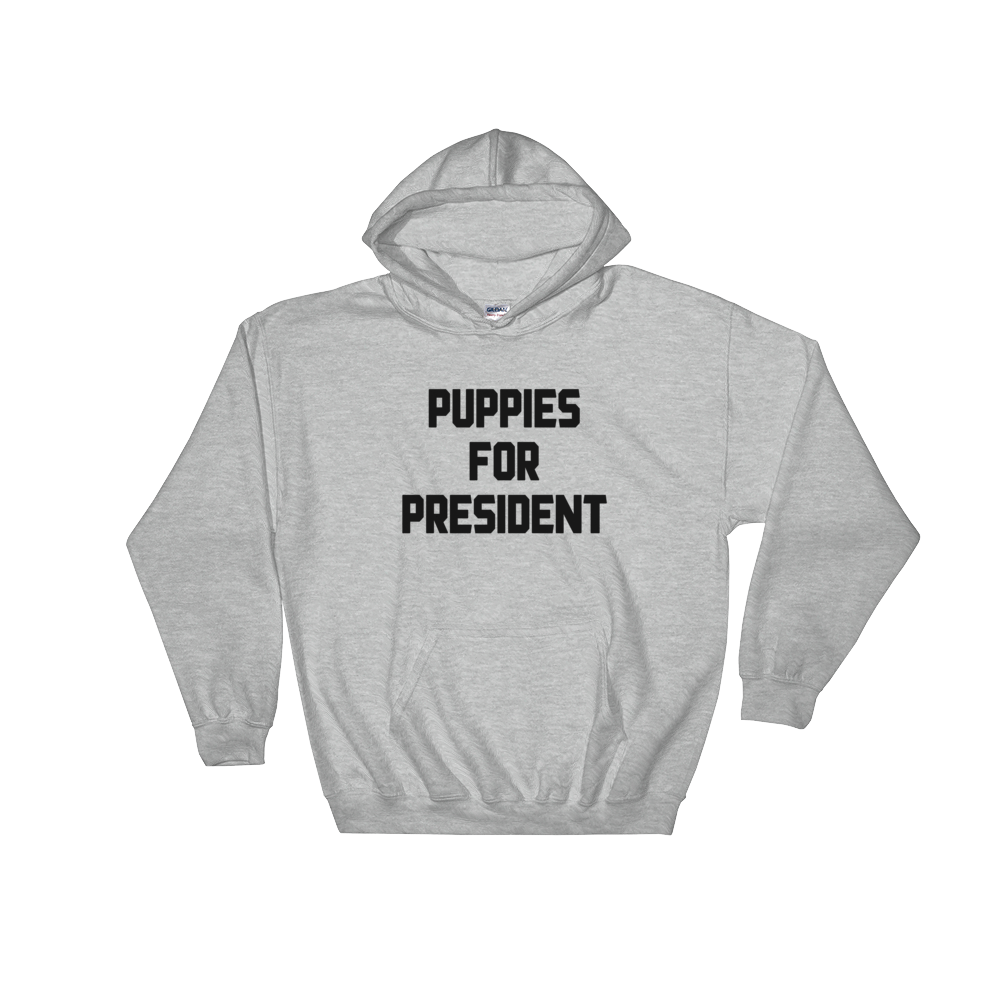 Puppies For President Hoodie