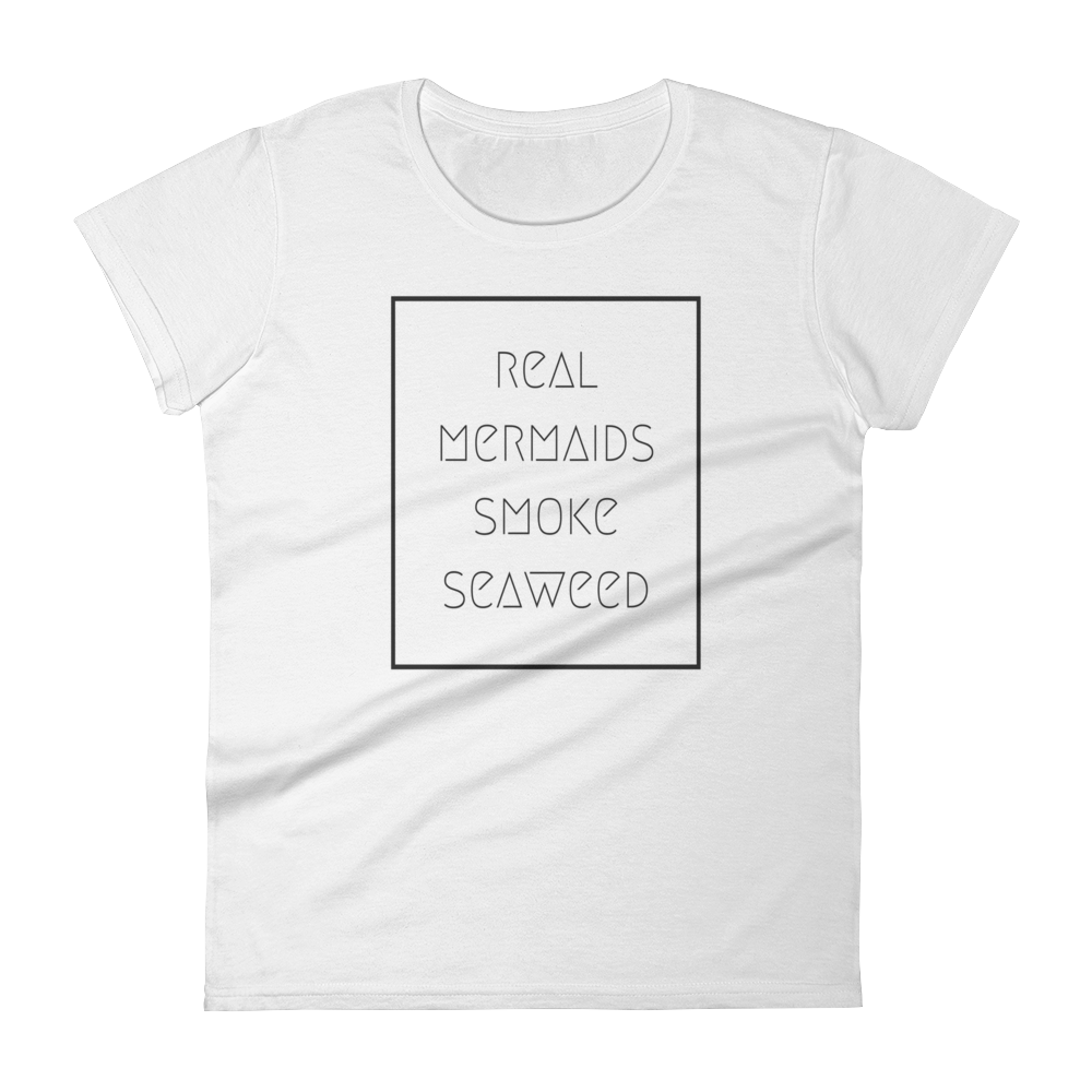 Real Mermaids Smoke Seaweed Girls T-Shirt