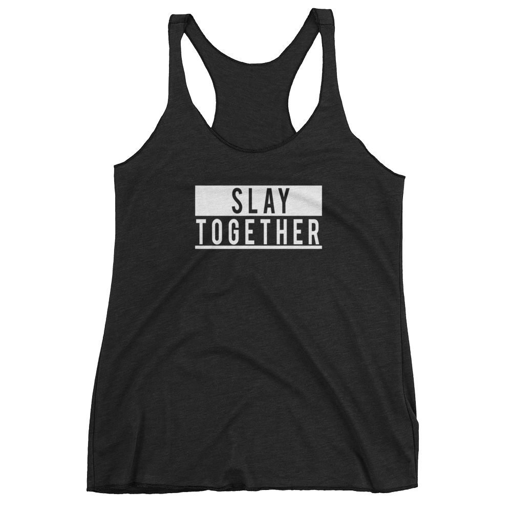 Slay Together Girls Tank