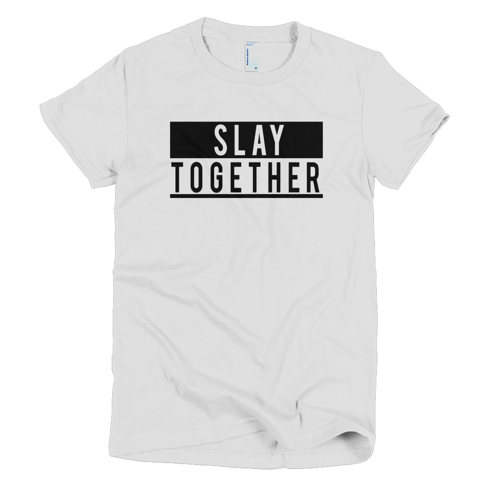 Slay Together Girls T-Shirt