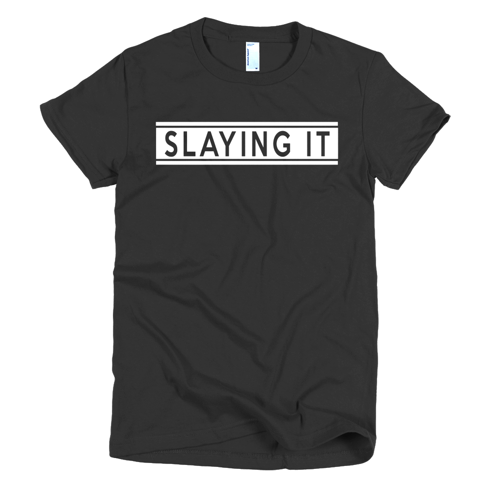 Slaying It Girls T-Shirt