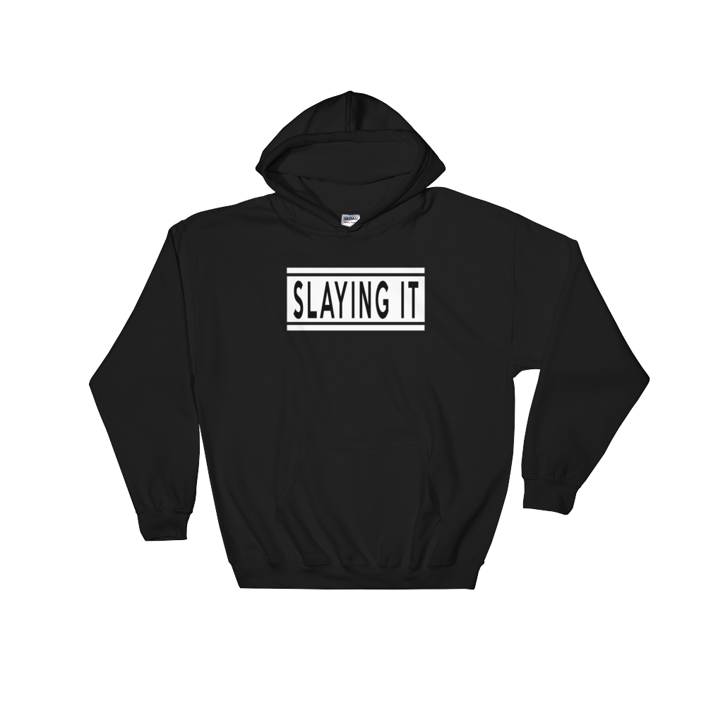 Slaying It Hoodie