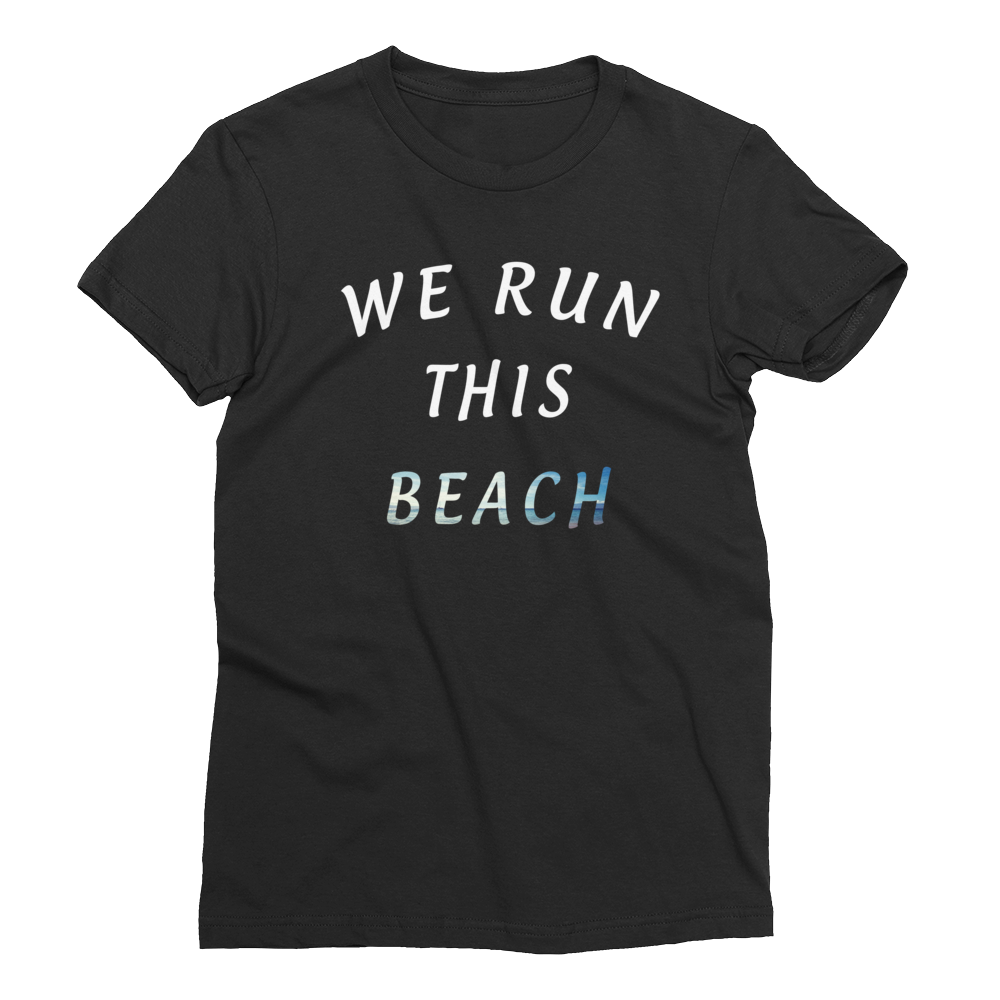 We Run This Beach Girls T-Shirt