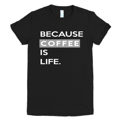 BecauseCoffee Girls T-Shirt