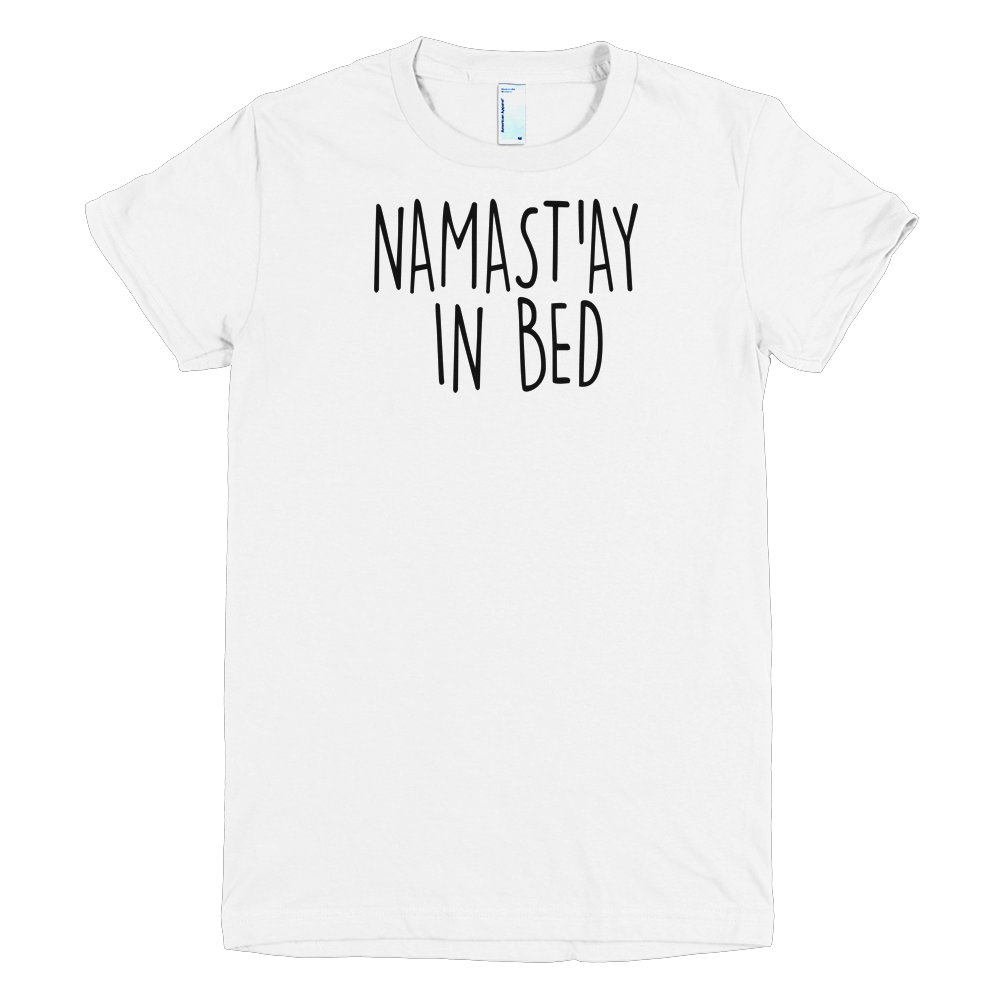 Namast'ayInBed Girls T-Shirt
