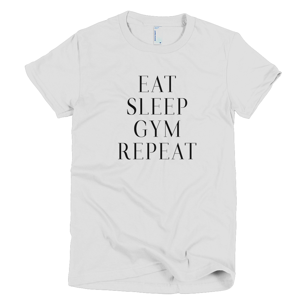 EatSleepGymRepeat Girls T-Shirt