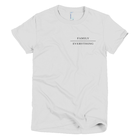Family/Everything Girls T-Shirt