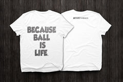 BecauseBall T-Shirt