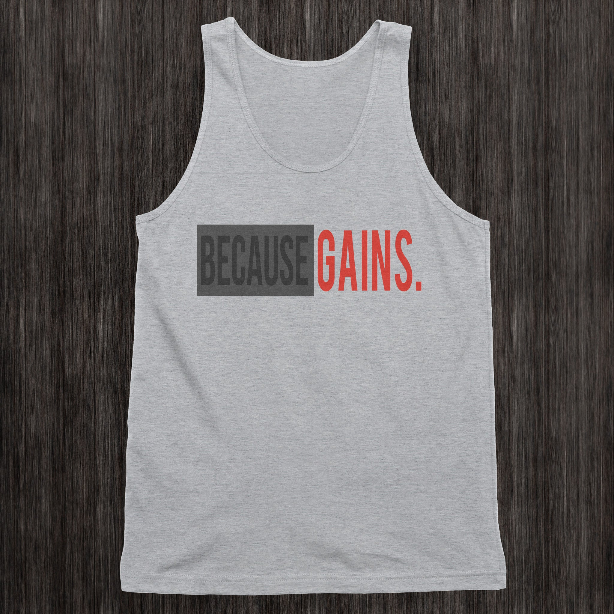 BecauseGains Mens Tank