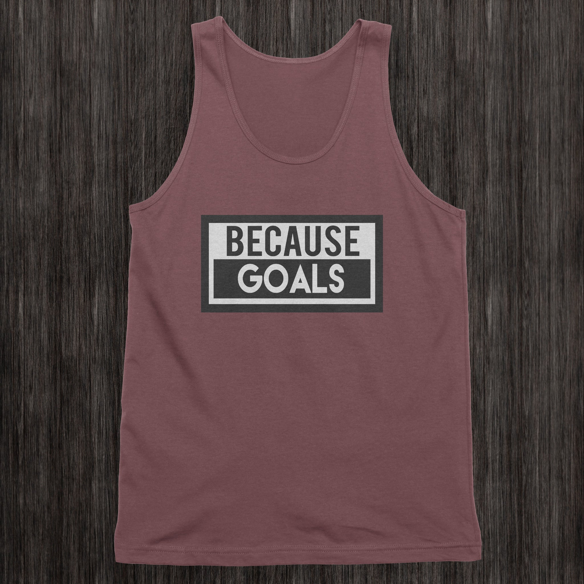 BecauseGoals Mens Tank