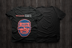BecauseKanye T-Shirt