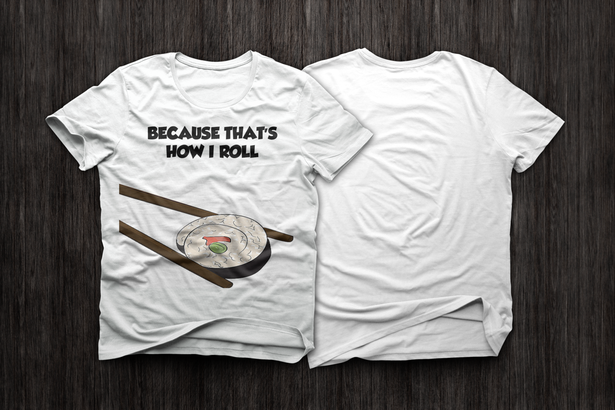 BecauseSushi T-Shirt
