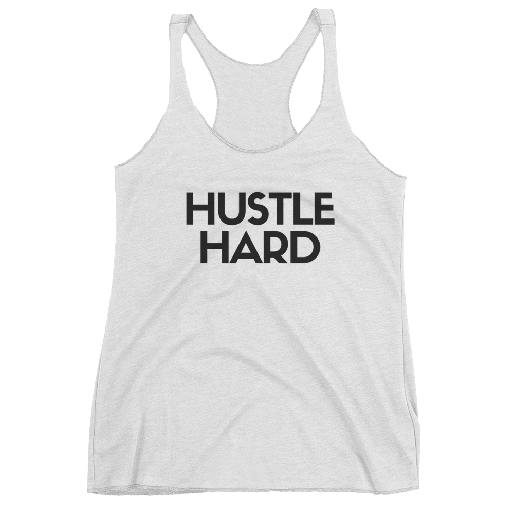 Hustle Hard Tank