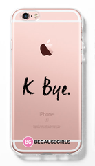 K Bye. Clear iPhone Case