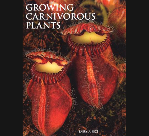 Literature - Growing Carnivorous Plants by Barry A. Rice for sale | Buy carnivorous plants and seeds online @ South Africa's leading online plant nursery, Cultivo Carnivores