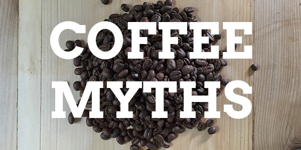 Myths About Drinking Coffee