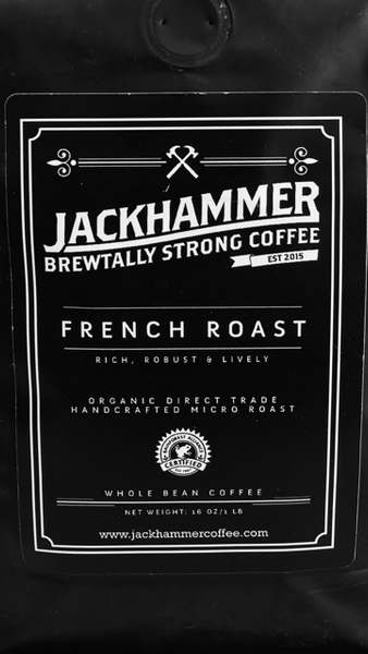 Jackhammer French Roast Organic Coffee, Whole Bean, 1 LB.  Free Shipping!