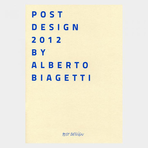 """Post Design 2012 by A.Biagetti"" Catalogue - Memphis Milano"