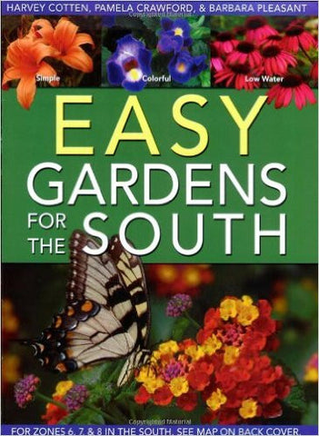 EASY GARDENS FOR THE SOUTH Book by Harvey Cotten