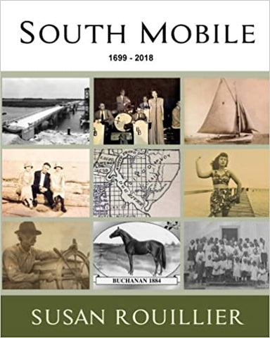 Book: South Mobile: 1699-2018 by Susan Roullier