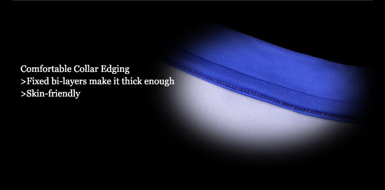 Comfortable Collar Edging>Fixed bi-layers make it thick enough>Skin-friendly
