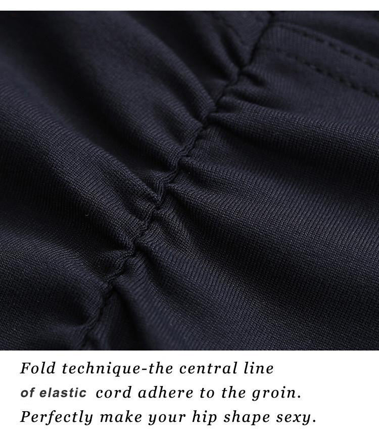 Fold technique-the central line of elastic cord adhere to the groin; Perfectly make your hip shape sexy.