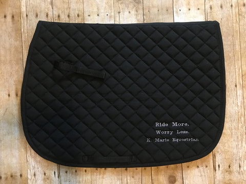 Ride More, Worry Less - Saddle Pad