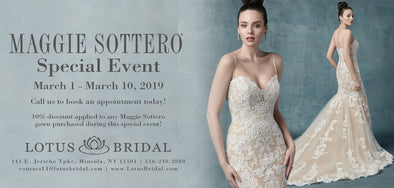Maggie Sottero Store Event - 3/1 to 3/10