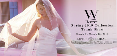 Wtoo by Watters Trunk Show Coming Soon to Lotus Bridal Long Island - March 8th thru 10th