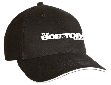 "The BOB & TOM Show"" Baseball Cap"