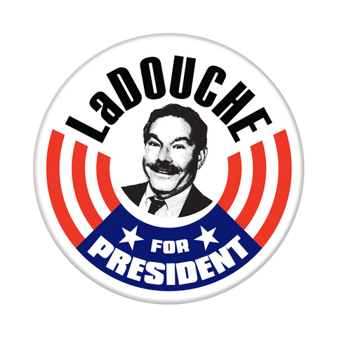LaDouche Campaign Button