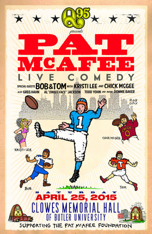 Limited Edition Bob & Tom Show Live Comedy Show Poster Featuring Pat McAfee at Clowes Hall