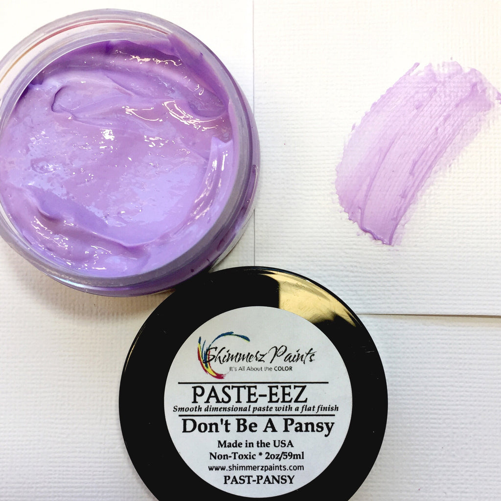 Don't Be A Pansy Paste-eez