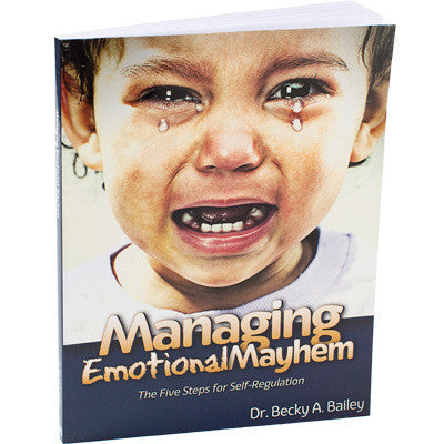 Managing Emotional Mayhem