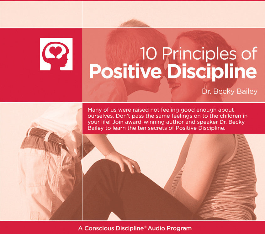 10 Principles of Positive Discipline