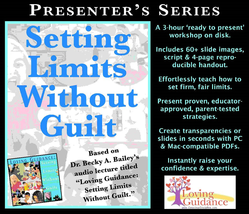 Setting Limits Without Guilt Presenter's Series