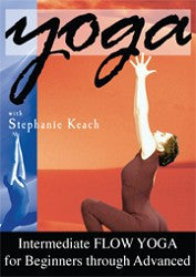 Intermediate Flow Yoga DVD by Stephanie Keach