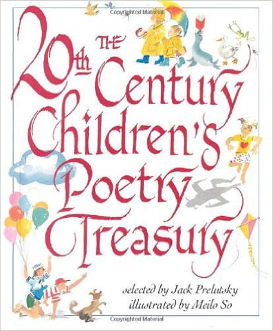 The 20th Century Children's Poetry Treasury by Jack Prelutsky