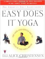 Easy Does It Yoga by Alice Christensen