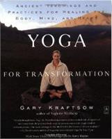 Yoga for Transformation by Gary Kraftsow