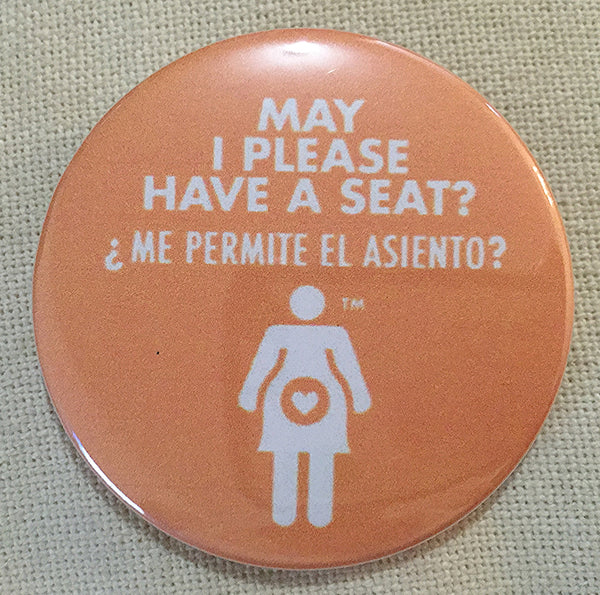 May I Please Have a Seat? Graphic Pregnancy Pin - Spanish
