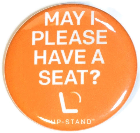 May I Please Have a Seat? Pregnancy Pin - Text/Logo