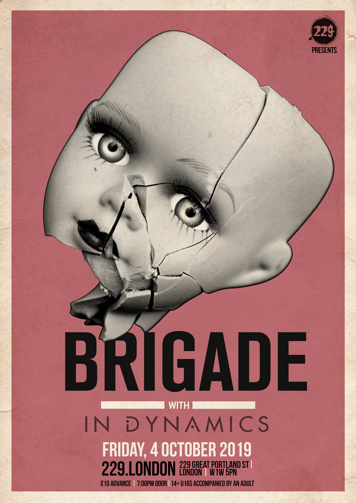 In Dynamics Support Brigade at 229 The Venue 4th October