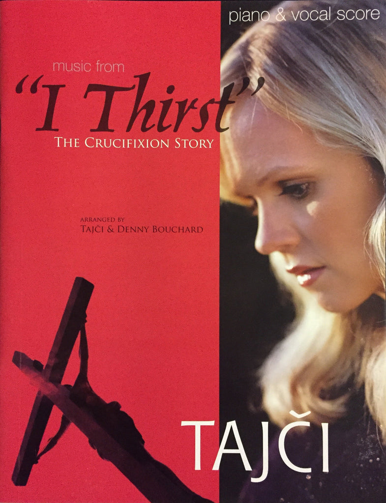 I Thirst - Piano/ Vocal Sheet Music (Book)