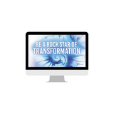 Be a Rock Star of Transformation - ONLINE COURSE