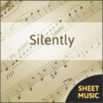 Silently - Sheet Music