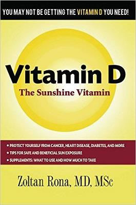 Vitamin D - The Sunshine Vitamin by Dr Zoltan Rona